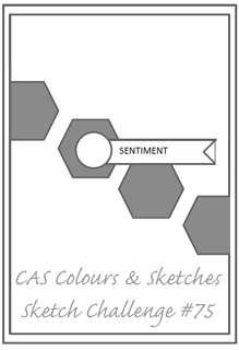 CAS Colours & Sketches Challenge #75