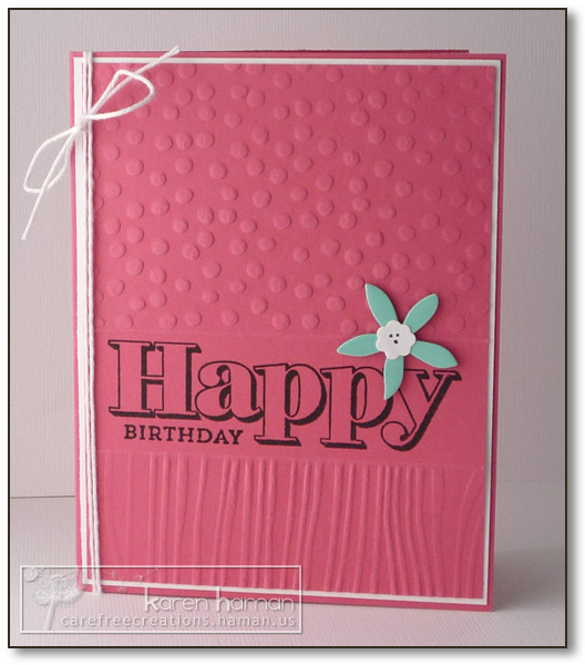 Birthday Embossing - by karen @ carefree creations