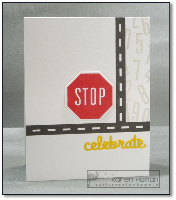Stop & Celebrate | by karen @ carefree creations
